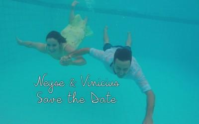 {Save the Date}-Neyse e Vinicius
