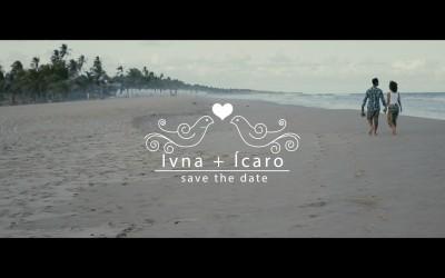 {Save the Date}-Ivna & Ícaro