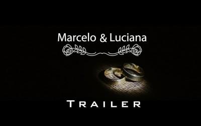 {Trailer}-Marcelo & Luciana